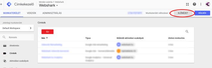 Google Címkekezelő előnézet gomb