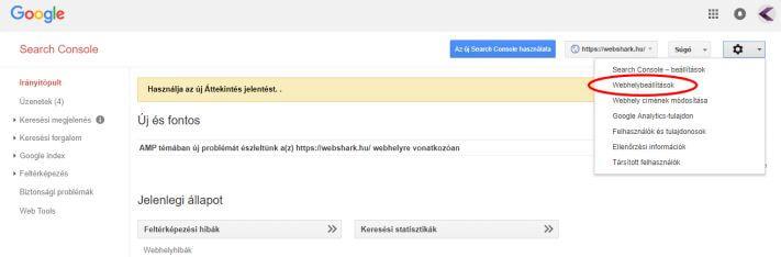Itt éred el a Search Console-ban a webhelybeállításokat