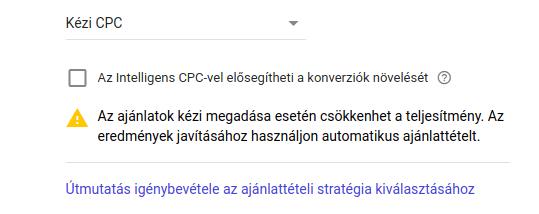 Google Ads figyelmeztetés kézi ajánlattételnél